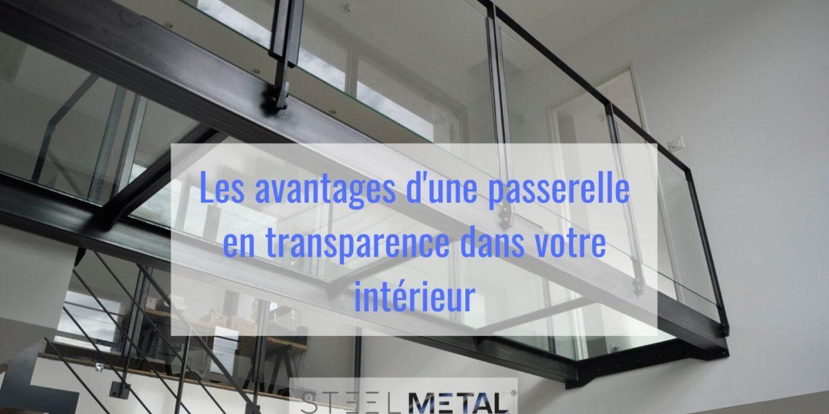 Les avantages d'une passerelle en transparence dans votre intérieur